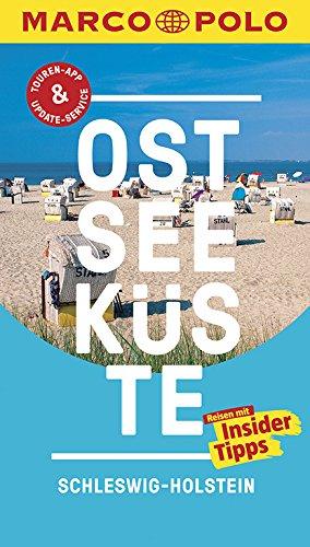 MARCO POLO Reiseführer Ostseeküste Schleswig-Holstein: Reisen mit Insider-Tipps. Inklusive kostenloser Touren-App & Update-Service