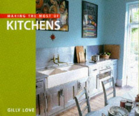 Descargar Libro Libro Making the Most of Kitchens de Gilly Love