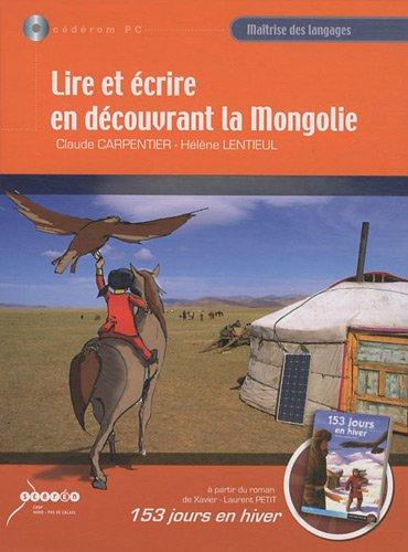 Lire et écrire en découvrant la Mongolie : CD-ROM
