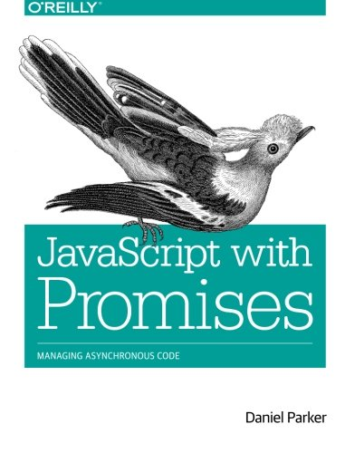 JavaScript with Promises por Daniel  Parker