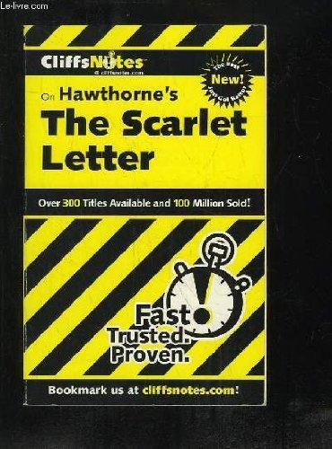 CLIFFS NOTES. THE SCARLET LETTER. TEXTE EN ANGLAIS. (Letter Cliff Scarlet Notes)