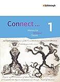 Connect ... - Lehrwerk für Geschichte bilingual deutsch-englisch in der gymnasialen Oberstufe: Band 1: Einführungsphase
