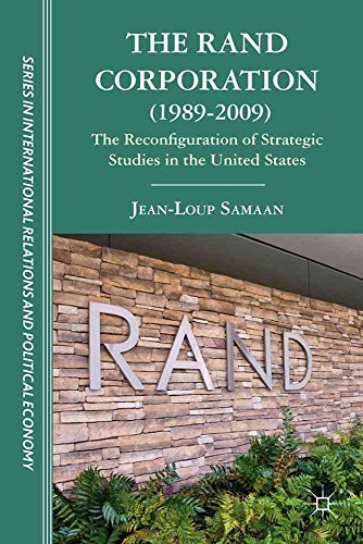 [(The RAND Corporation (1989-2009) : The Reconfiguration of Strategic Studies in the United States)] [By (author) Jean-loup Samaan ] published on (June, 2012)