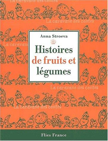 Histoires de fruits et de légumes