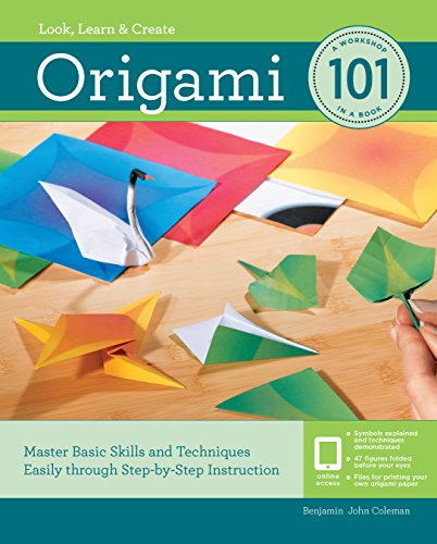 Origami 101: Master Basic Skills and Techniques Easily Through Step-By-Step Instruction (For Kids Ornament Crafts)
