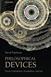 Philosophical Devices: Proofs, Probabilities, Possibilities and Sets