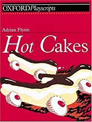 Hot Cakes (Oxford Playscripts)
