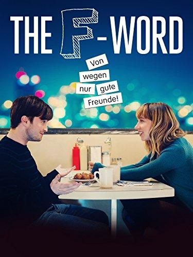 The F-Word - Von wegen nur gute Freunde! [dt./OV] - Megan Park