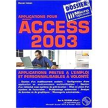Applications pour Microsoft Access 2003 (1Cédérom)