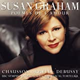 Susan Graham - Poèmes de L' Amour