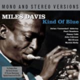 Kind Of Blue- Mono & Stereo Edition