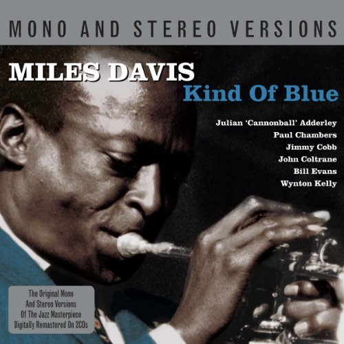 Kind Of Blue-Mono & Stereo Versions