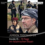 """Inside IS - 10 Tage im """"Islamischen Staat"""" - Jürgen Todenhöfer"""