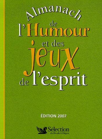 Almanach 2007 de l'Humour et des jeux de l'esprit