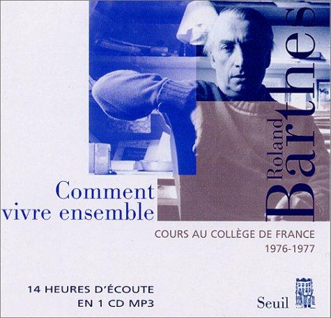 Cours au Collège de France, 1976-1977 : Comment vivre ensemble (CD)
