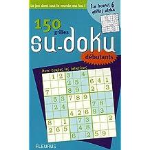 150 Grilles de Su-Doku : Débutants