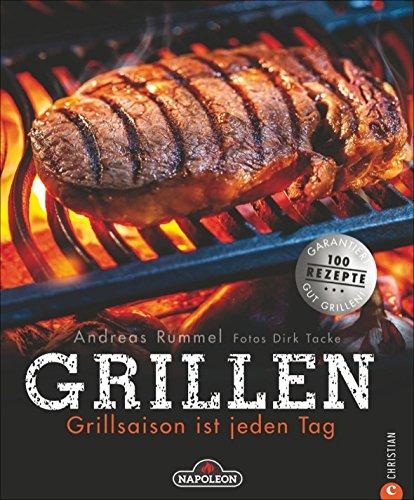 510VTgIJ9mL - Grillen: Grillsaison ist jeden Tag. Alles, was zum Grillen gehört: Gemüse, Fleisch und Fisch richtig einheizen! Das Grill-Buch verrät die Tricks für Gas- und Kohlegrill.