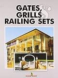 Gate, Grills & Railing Sets (FGG)