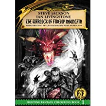 Official Fighting Fantasy Colouring Book 1: The Warlock of Firetop Mountain