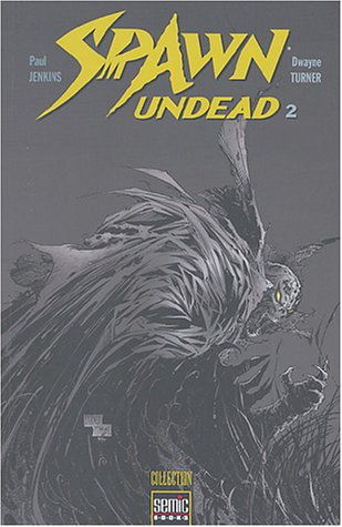 Spawn undead, Tome 2 :