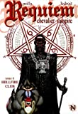 Requiem, Tome 6 - Hellfire Club