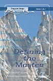 Defining the Master: Fireside Series Volume 1 Number 1