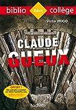 Biblio collège - Claude Gueux, Victor Hugo - Hachette Éducation - 31/01/2018