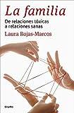 Familia by Laura Rojas-Marcos (2015-03-02)