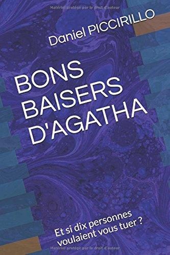 BONS BAISERS D'AGATHA: Et si dix personnes voulaient vous tuer ?
