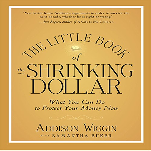 The Little Book of the Shrinking Dollar  Audiolibri