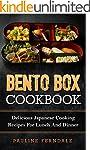 Bento Box Cookbook: Delicious Japanes...