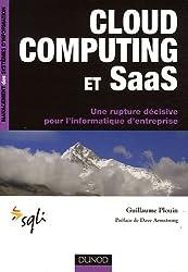 Cloud computing et Saas : Une rupture décisive pour l'informatique d'entreprise