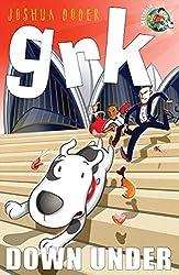 Grk Down Under (A Grk Book)