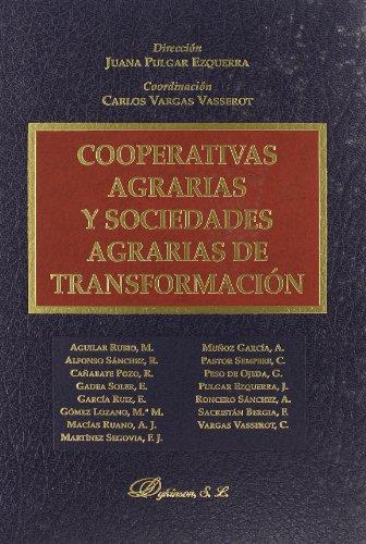 Cooperativas agrarias y sociedades agrarias de transformación/ Agricultural cooperative and agricultural societies of transformation