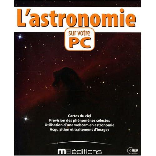 L'astronomie sur votre PC (1DVD)