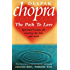 Path To Love: Spiritual Lessons for Creating the Love You Need