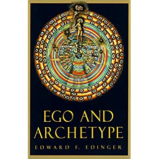 Ego And Archetype: Individuation: Individuation and the Religious Function of the Psyche (C. G. Jung Foundation Books)
