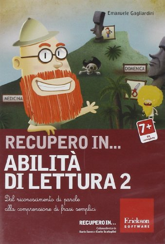 Recupero in... abilità di lettura. CD-ROM: 2