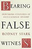 Bearing False Witness - Debunking centuries of anti-Catholic history (English Edition) - Format Kindle - 9780281077755 - 13,11 €