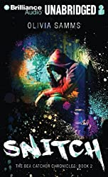 Snitch (The Bea Catcher Chronicles) by Olivia Samms (2014-04-01)