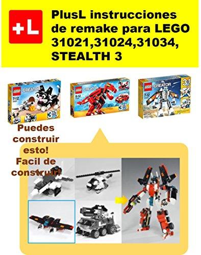 PlusL instrucciones de remake para LEGO 31021,31024,31034,STEALTH 3: Usted puede construir STEALTH 3 de sus propios ladrillos por PlusL
