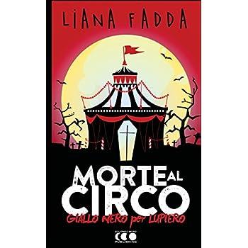 Morte Al Circo: Volume 1
