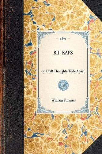 rip-rapsor-drift-thoughts-wide-apart-travel-in-america-by-william-furniss-2003-01-30