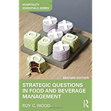 Strategic Questions in Food and Beverage Management (Hospitality Essentials)