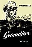 Panzermeyer: Grenadiere - Kurt Meyer