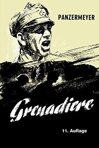 Panzermeyer: Grenadiere -