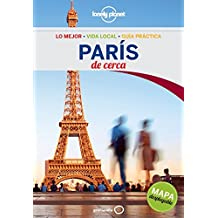 Lonely Planet Paris De cerca (Travel Guide) (Spanish Edition) by Lonely Planet (2015-04-01)