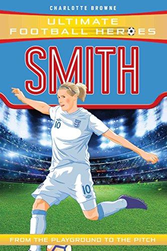 Smith (Ultimate Football Heroes) (English Edition) por Charlotte Browne