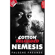 Cotton Reloaded: Nemesis - 3: Falsche Freunde