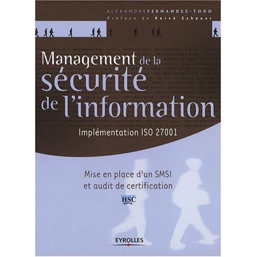 Management de la sécurité de l'information : Implémentation ISO 27001, Mise en place d'un SMSI et audit de certification